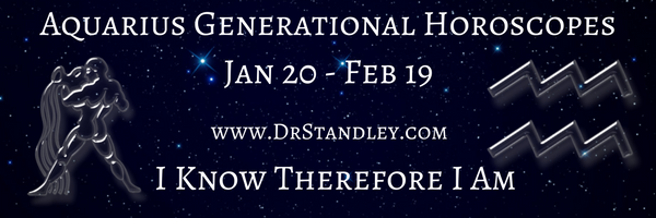 Aquarius Generational Horoscopes on DrStandley.com.  The most accurate horoscopes on the web!