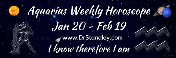 Aquarius Weekly Horoscopes on DrStandley.com.  The most accurate horoscopes on the web!