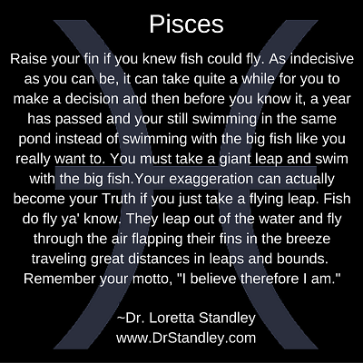 Pisces Astro Meme on DrStandley.com - Click and Share!