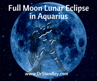 Full Moon Lunar Eclipse in Aquarius on DrStandley.com