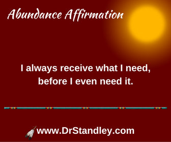I receive what I need affirmation on DrStandley.com