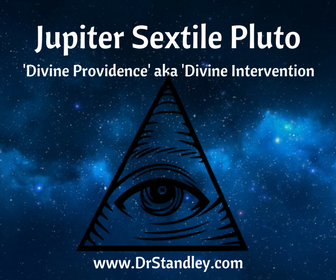 Jupiter sextile Pluto is the aspect of 'Divine Providence' and power through spiritual forces on Dr.Standley.com
