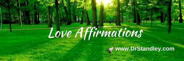 How to recite positive affirmations DrStandley.com