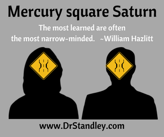Mercury square Saturn on DrStandley.com