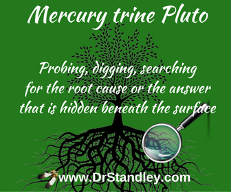 Mercury Trine Pluto on DrStandley.com