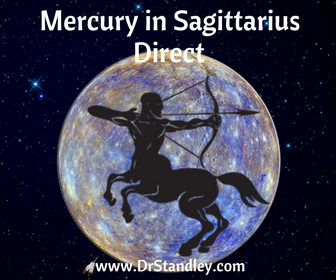 Mercury Direct in Sagittarius on DrStandley.com