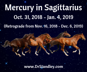 Mercury in Sagittarius - October 31, 2018 until January 4, 2019 on DrStandley.com