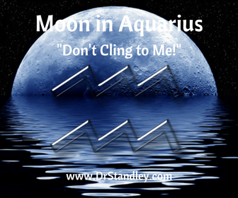 The Moon is in Aquarius on DrStandley.com