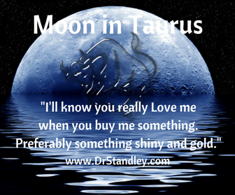 The Moon in Taurus on DrStandley.com