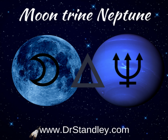 Moon trine Neptune on DrStandley.com