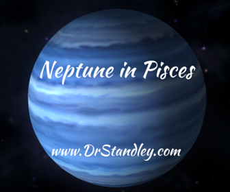Neptune in Pisces on DrStandley.com