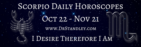 Scorpio Daily Horoscopes on DrStandley.com.  The most accurate horoscopes on the web!