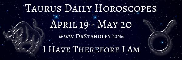 Taurus Daily Horoscopes on DrStandley.com.  The most accurate horoscopes on the web!