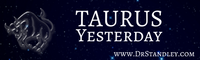 Taurus Daily Horoscopes - Yesterday, Today and Tomorrow