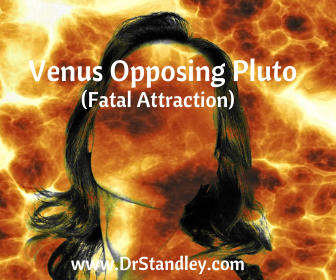Venus Opposing Pluto on DrStandley.com