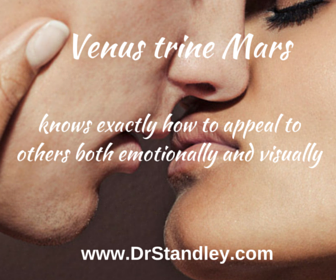 Venus trine Mars on DrStandley.com
