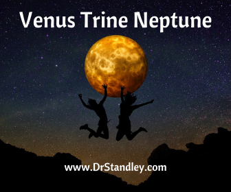 Venus trine Neptune on DrStandley.com