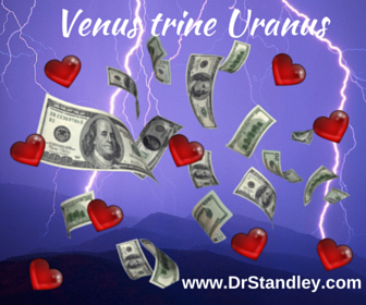 Venus trine Uranus on DrStandley.com