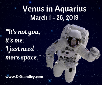 Venus in Aquarius on DrStandley.com