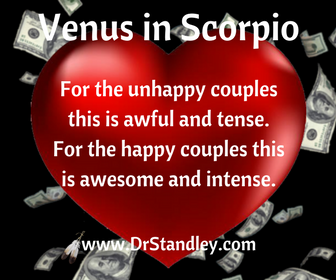 Venus in Scorpio - November 7, 2017 until December 1, 2017 on DrStandley.com