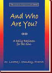 And Who Are You? - A Daily Regimen for the Soul